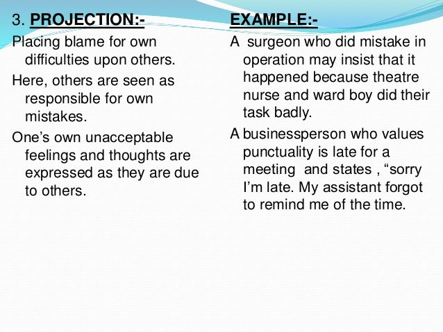 projection defense mechanism example depression