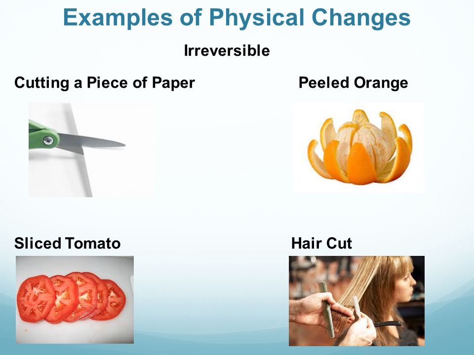 what is example of physical change